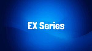 EX Series